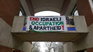 Banners were hoisted to promote Israeli Apatheid Week at the University of Sussex